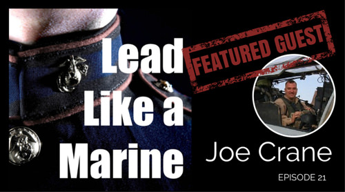 Joe Crane Interview on Lead Like a Marine