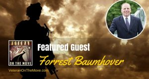 Starting Your Own Financial Planning Business with Navy Veteran Forrest Baumhover