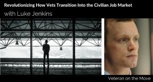 Changing the Way Business Hires Veterans OweYaa Luke Jenkins