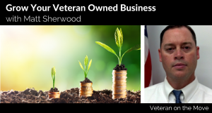 Grow Your Business with the Veteran Business Outreach Center