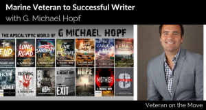 How to Get Started Writing Your Book with G. Michael Hopf